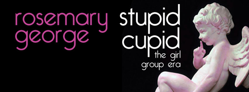 Rosemary George, Stupid Cupid